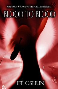 Blood To Blood: YA urban fantasy novel